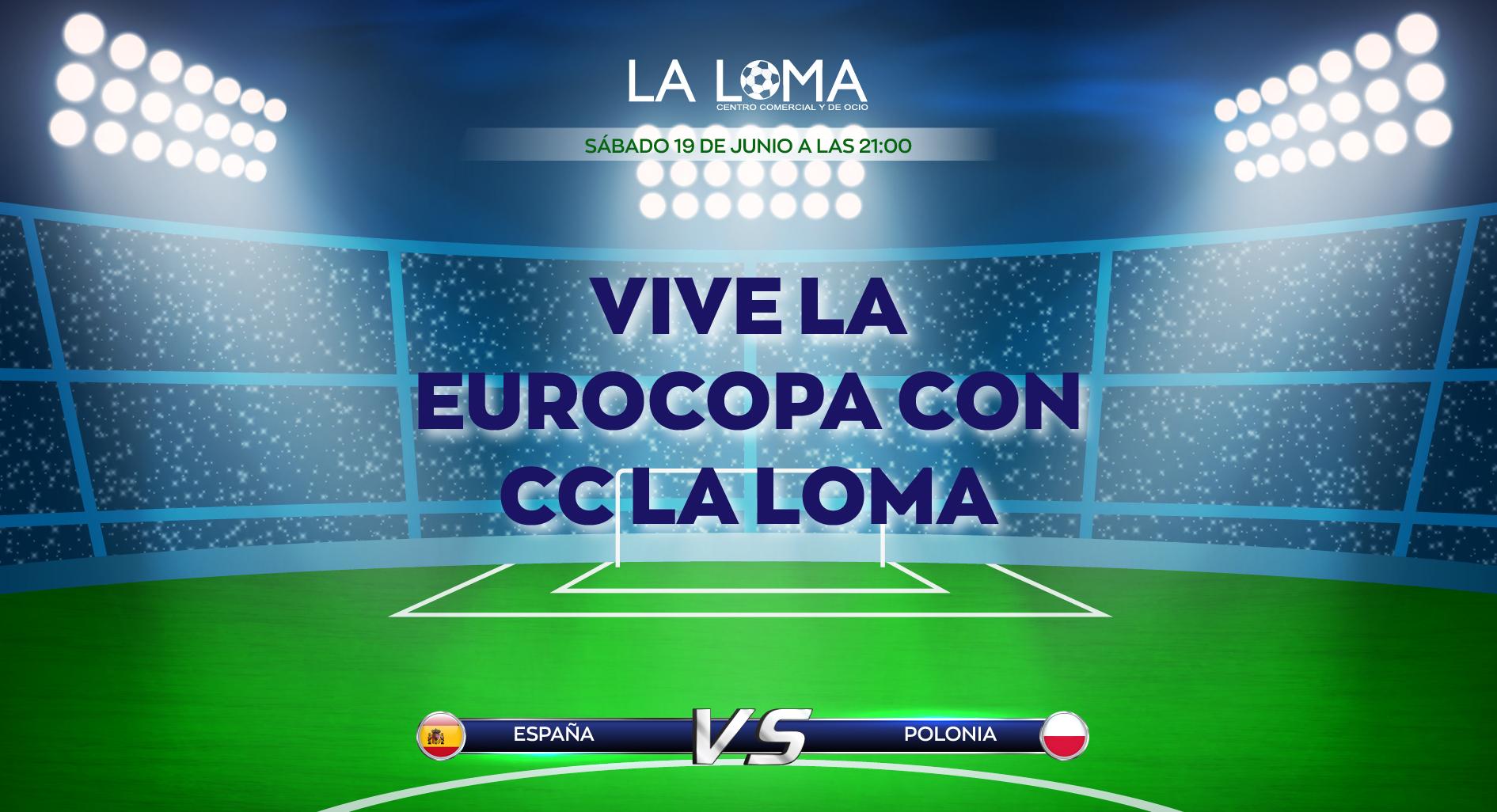 Sorteo Eurocopa 19.06 Centro Comercial y de Ocio La Loma